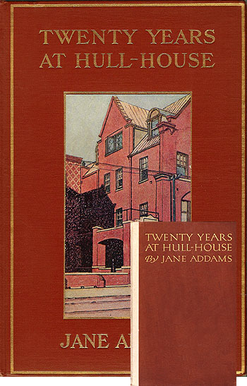 an essay on jane addams and the twenty years spent at hull house Twenty years at hull-house is jane addams just incredible to think of what she did in her life — and this is only the first 20 years of hull house.