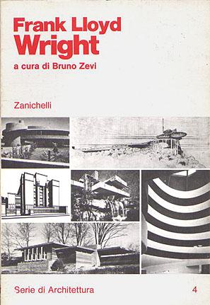 Frank Lloyd Wright Principles frank lloydwrightzevi1990ital .